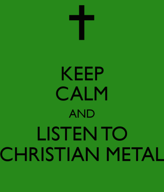 keep-calm-and-listen-to-christian-metal-2